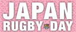JAPAN RUGBY DAY